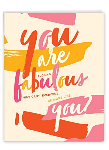 You Are Fabulous - Big Printed Stationery Birthday Card with Envelope (Extra Large 8.5 x 11 Inch) - Funny Greeting Card with a Joke for Friends, Family - Colorful Bday Design, Stationery J6409BDG