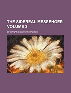 The Sidereal Messenger Volume 2