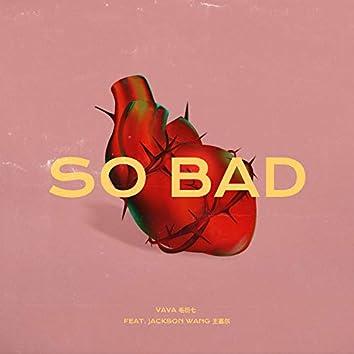 So Bad (feat. Jackson Wang)