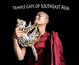 Temple Cats of Southeast Asia by [David Wooster]