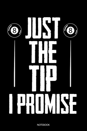 Just The Tip I Promise: Liniertes Notizbuch A5 - Billiard Pool Notizbuch I Snooker Billiardspieler Geschenk