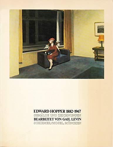 Edward Hopper 1882-1967. Gemälde und Zeichnungen / [aus d. Amerikan. übertr. von Karin Stempel].