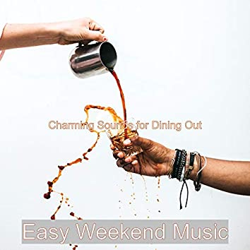 Charming Sounds for Dining Out