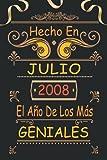 Hecho En Julio 2008 El Año De Los Más Geniales: 13 Años Cumpleaños Regalo Para Hombre, Mujer - Regalo Divertido Cuaderno