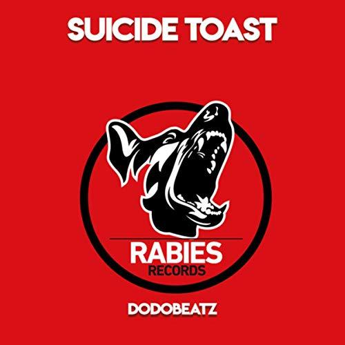 Suicide Toast