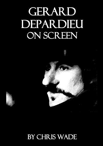 Gerard Depardieu On Screen (English Edition)