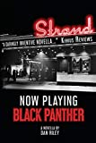 Now Playing Black Panther