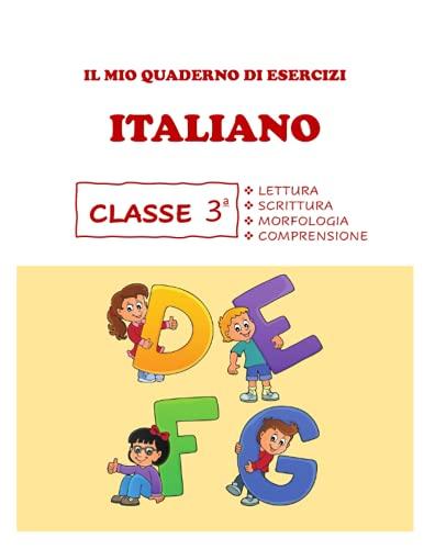 Quaderno di Esercizi di Italiano. Per la 3ª classe elementare