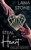Steal My Heart: Daniel King, New York Billionaire (Stolen Hearts 1)