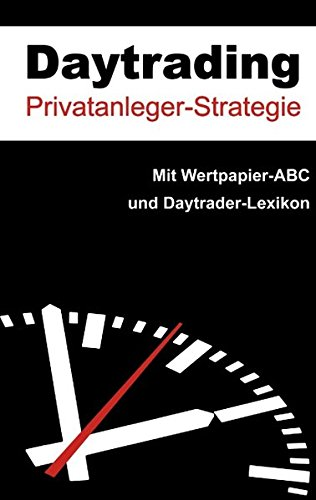 Daytrading: Strategie für Privatanleger
