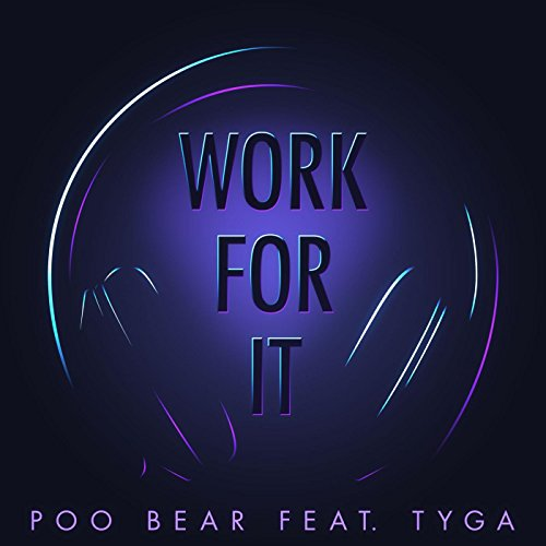 Work for It (feat. Tyga) [Explicit]