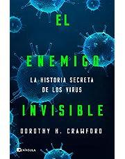 El enemigo invisible: La historia secreta de los virus (PENINSULA)