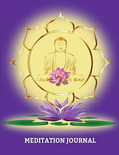 """Meditation Journal: Journal for logging all your Meditations, College Lined 150 pages 7.44\"""" x 9.69\"""" Buddha Lotus Purple Cover"""