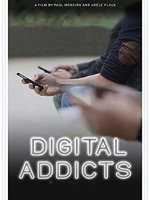 Digital Addicts