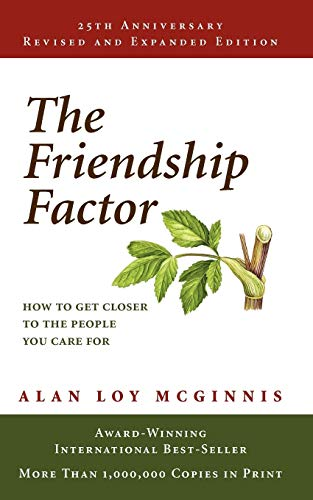 Compare Textbook Prices for The Friendship Factor: How to Get Closer to the People You Care for Anniversary Edition ISBN 9780806635712 by McGinnis, Alan Loy