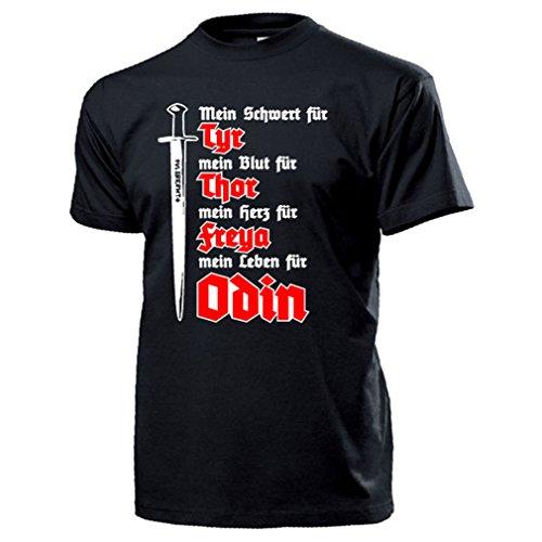 Wikinger Gebet Schwert Blut Herz Leben Tyr Thor Freya Odin - T Shirt #17670, Farbe:Schwarz, Größe:Herren L