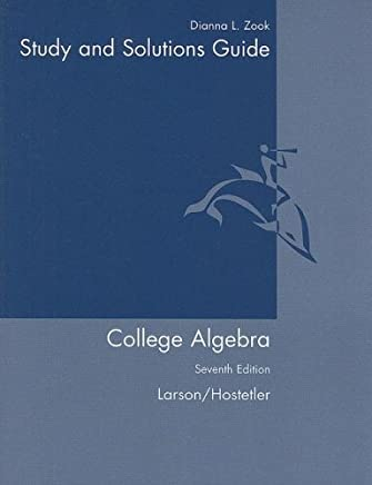 Student Solutions Guide for Larson/Hostetlers College Algebra, 7th by Ron Larson (2006-03-10)