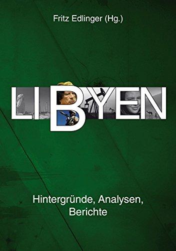 Libyen: Hintergründe, Analysen, Berichte