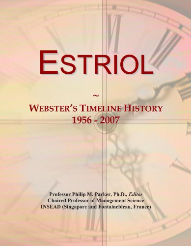 Estriol: Webster's Timeline History, 1956 - 2007