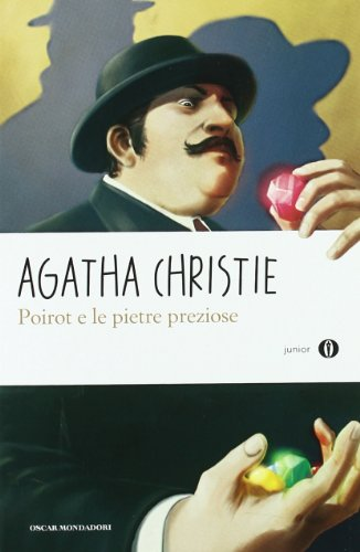 Poirot e le pietre preziose. Oscar Junior