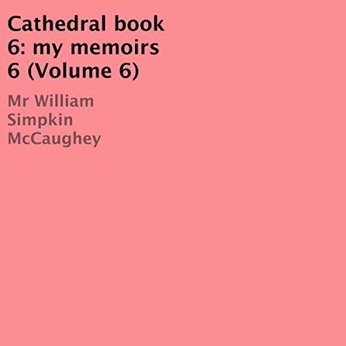 Cathedral Book 6: My Memoirs 6 (Volume 6)  By  cover art