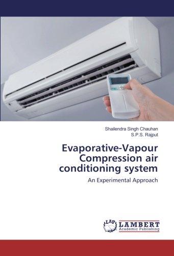 evaporative-vapour Compresión sistema de aire acondicionado: Un Enfoque Experimental