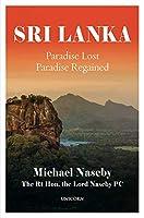 Sri Lanka: Paradise Lost, Paradise Regained