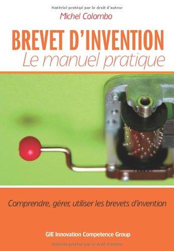 BREVET D'INVENTION Le manuel pratique