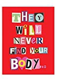 NobleWorks - Funny Happy Birthday Card (8.5 x 11 Inch) - Jumbo Bday Greeting for Spouse, Partner - Never Find Your Body J5457