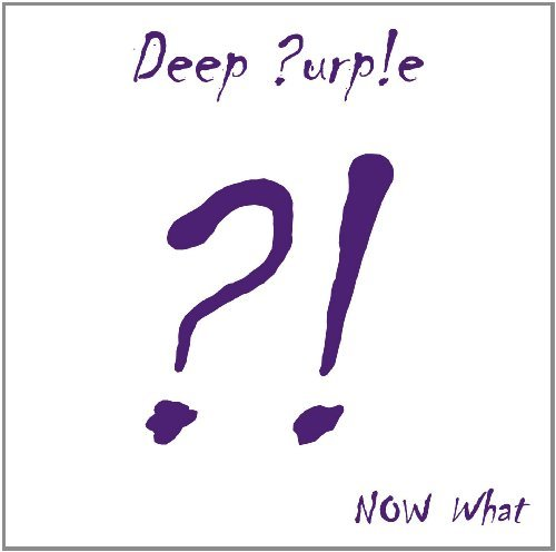Now What?! by Deep Purple (2013-05-07)