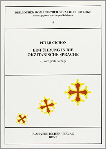 Einführung in die okzitanische Sprache (Bibliothek romanischer Sprachlehrwerke)