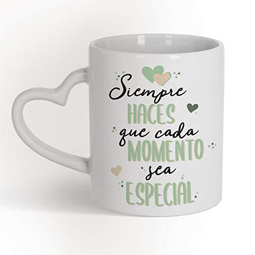 Taza Corazón Siempre haces que cada momento sea especial - Taza cerámica...