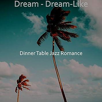 Dream - Dream-Like