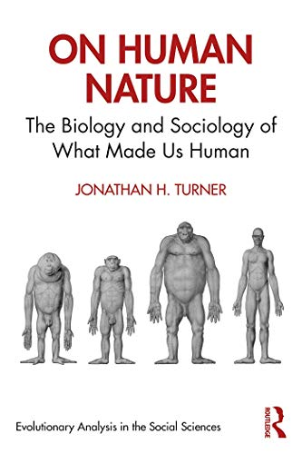 On Human Nature: The Biology and Sociology of What Made Us Human (Evolutionary Analysis in the Social Sciences) (English Edition)