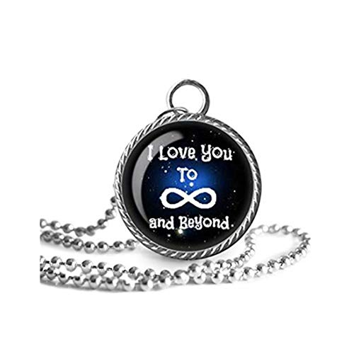 I Love You to Infinity and Beyond Necklace, Love Quote Image Pendant Necklace Handmade