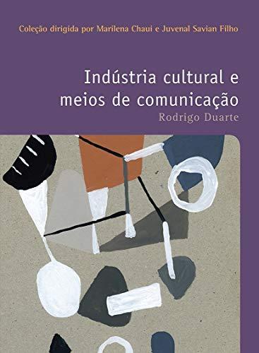 Indústria cultural e meios de comunicação
