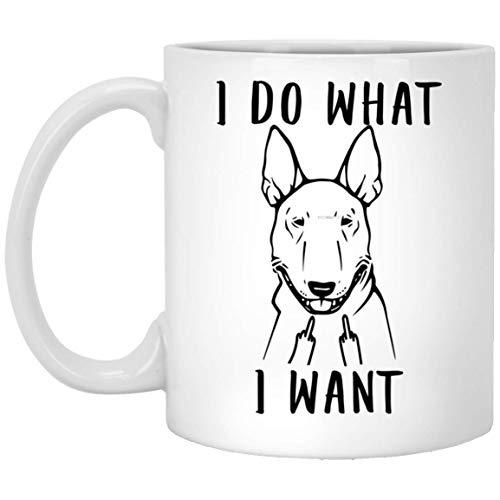 N\A Funny Bull Terrier Dog I Do What I Want Taza De Café Dedo Medio 11oz