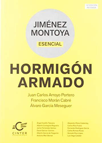 JIMÉNEZ MONTOYA ESENCIAL: HORMIGÓN ARMADO