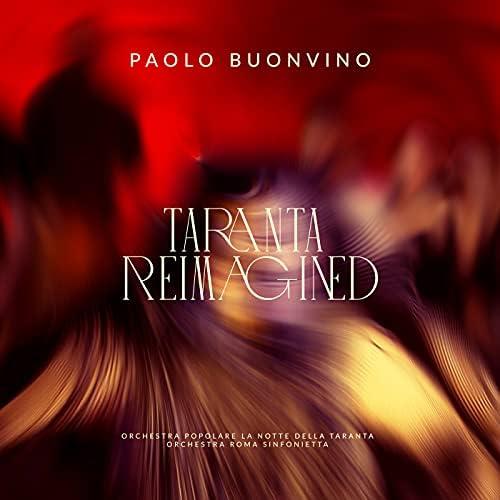 Paolo Buonvino, Orchestra Popolare La Notte Della Taranta & Orchestra Roma Sinfonietta