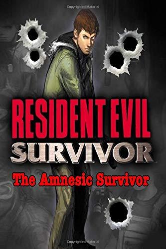 Resident Evil Survivor: The Amnesic Survivor