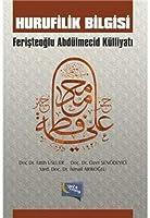 Hurufilik Bilgisi - Feristeoglu Abdulmecid Kulliyati