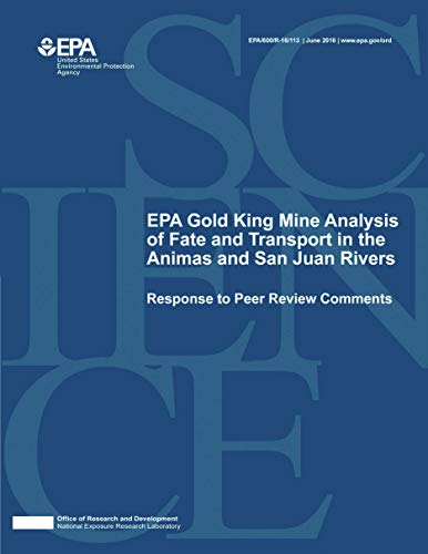 Response to Peer Review Comments on EPA Gold King Mine Analysis of Fate and Transport in the Animas and San Juan Rivers (English Edition)