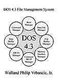 DOS 4.3 File Management System