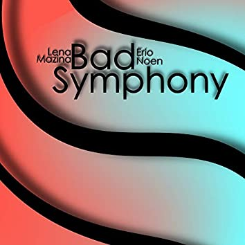 Bad Symphony