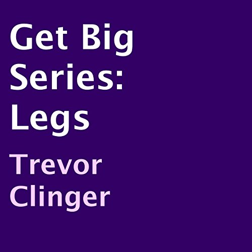 Get Big Series, Legs audiobook cover art