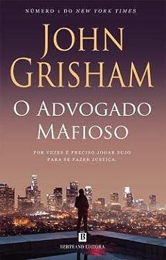 O Advogado Mafioso (Portuguese Edition)
