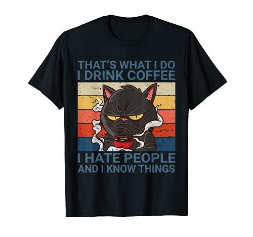 Eso es lo que hago Bebo café Odio a la gente Vintage Cat Camiseta