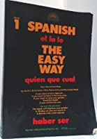 Spanish the Easy Way, Book 1