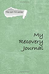 My Recovery Journal: A personal diary for those on the road to health (Go-To) Paperback