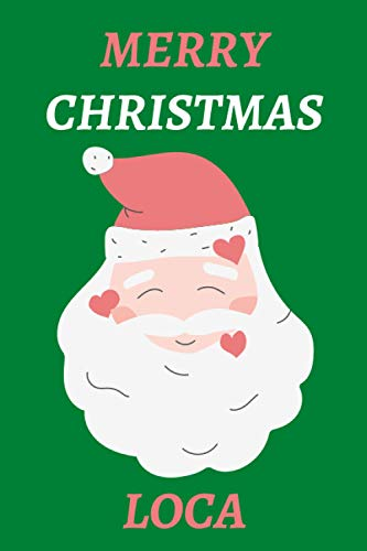 """Christmas Notebook - Merry Christmas Luca : Santa Claus Design Personalised Name - Perfect Christmas Gift for Kids or Adults .: Christmas Journal - ... - 6"""" x 9"""" 110 Pages - Grey Matte Soft Cover."""